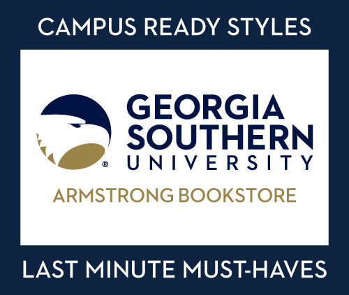 Georgia Southern Armstrong Bookstore. Campus ready styles. Last minute must-haves.